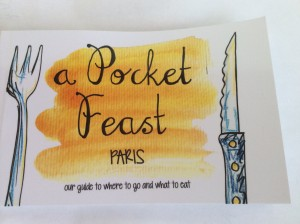 Paris - A pocket Feast Book by Frances Leech